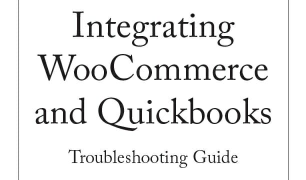 Quickbooks-WooCommerce Troubleshooting Guide front cover