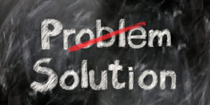 Problem/solution image, you bring us the problem, we'll serve you the solution
